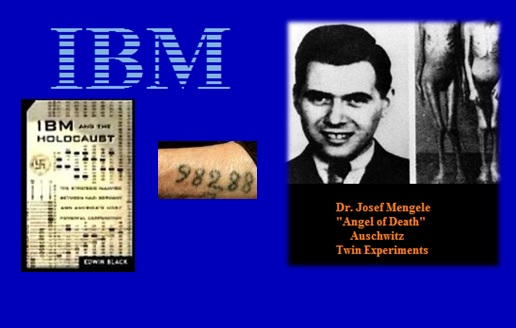 IBM and Dr. Mengele:  Together Again