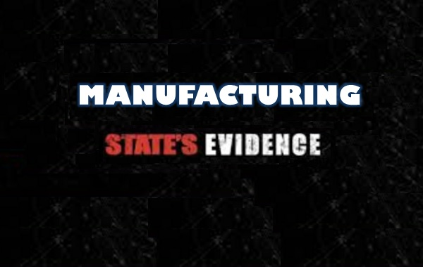 The Manufacture of Evidence